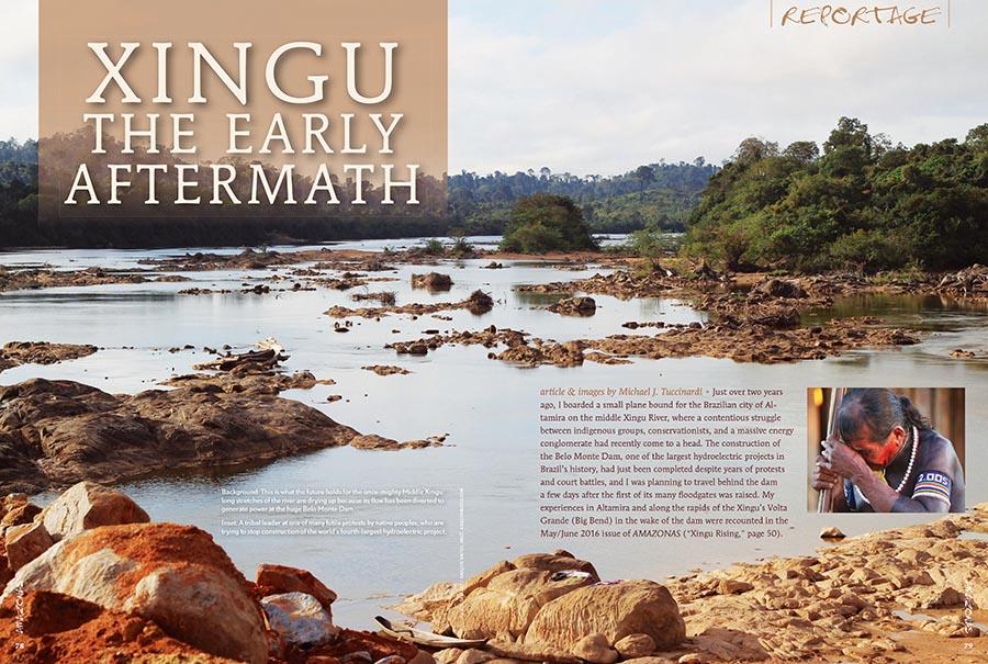 AMAZONAS Sr. Editor Michael J. Tuccinardi reports on the early aftermath Brazil's Belo Monte Dam on the biodiverse Rio Xingu.