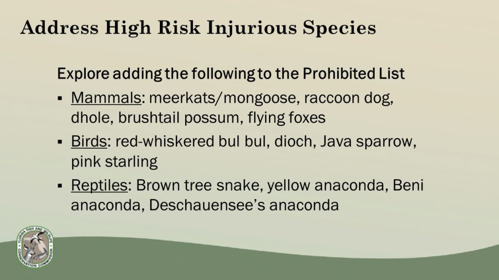 """High risk organisms that may require further regulation to prevent future problems. From the presentation """"Nonnative Species Overview and Proposed Draft Rules"""""""