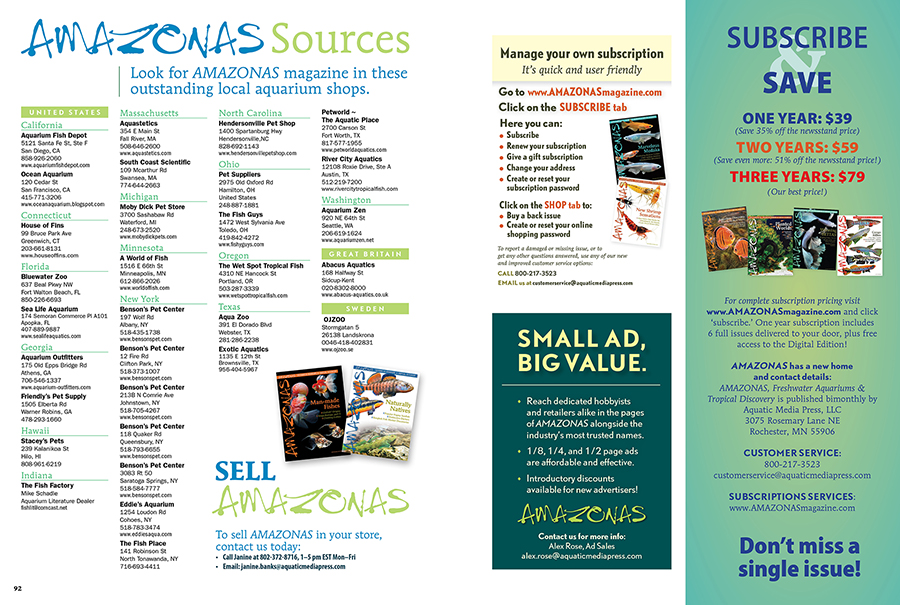 Looking for a missing issue? Want to see a printed copy of AMAZONAS before you commit to a subscription? Or, just looking for a way to support some of the finest independent aquarium retailers? Be sure to check out the AMAZONAS Magazine sources list. It's in the back of each issue, and available anytime online!